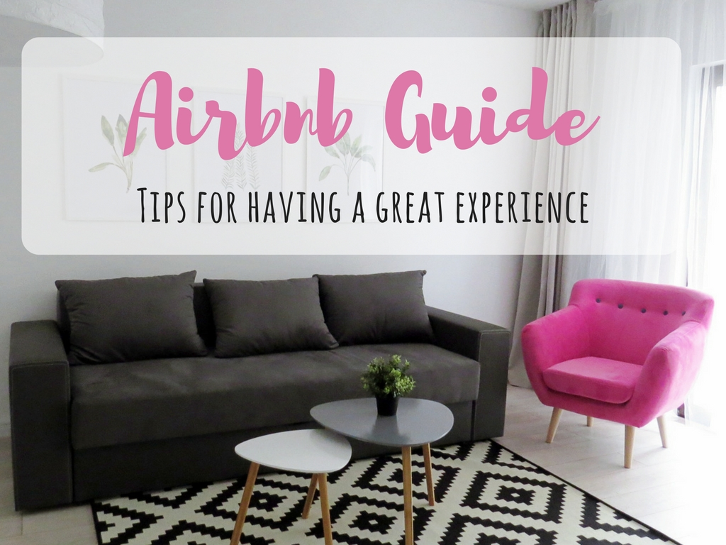 Airbnb Guide – How to have the best Airbnb experience
